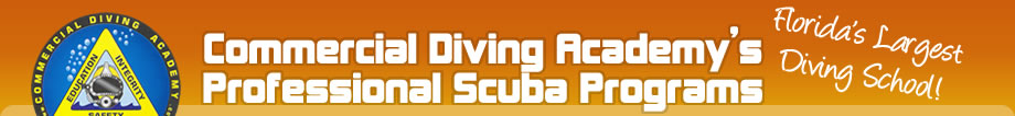 Commercial Diving Academy's Professional SCUBA Programs - Florida's Largest Diving School